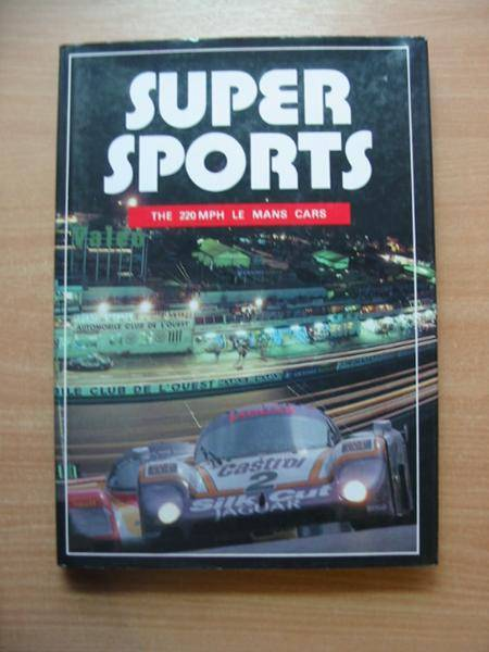 Photo of SUPER SPORTS 25 YEARS OF CLASSIC MID-ENGINE LE MANS COUPES written by Allen, John<br />Bamsey, Ian<br />et al, published by Foulis, Haynes Publishing Group (STOCK CODE: 486033)  for sale by Stella & Rose's Books