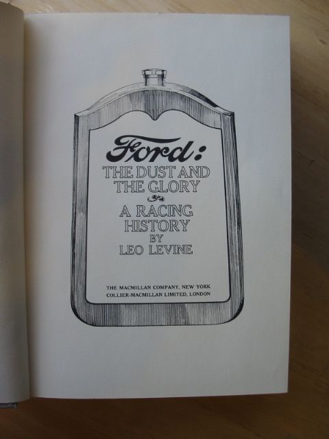 Photo of FORD THE DUST AND THE GLORY A RACING HISTORY written by Levine, Leo published by The Macmillan Company (STOCK CODE: 486063)  for sale by Stella & Rose's Books