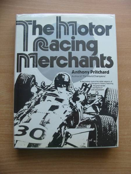 Photo of THE MOTOR RACING MERCHANTS written by Pritchard, Anthony published by Leslie Frewin (STOCK CODE: 486246)  for sale by Stella & Rose's Books