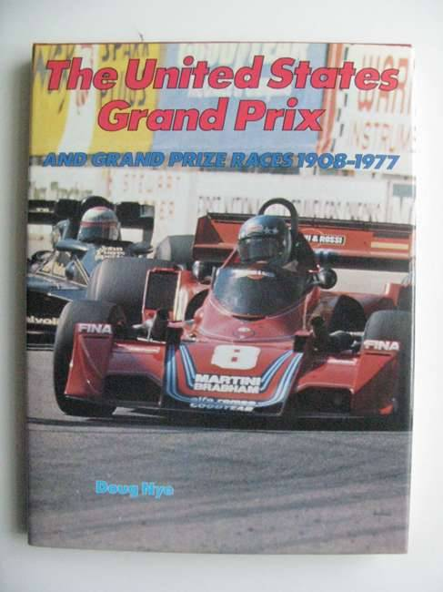Photo of THE UNITED STATES GRAND PRIX AND GRAND PRIZE RACES 1908-1977- Stock Number: 486383