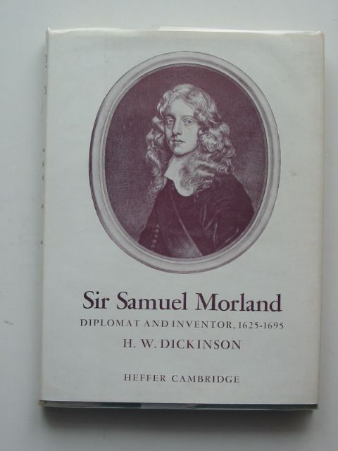 Photo of SIR SAMUEL MORLAND written by Dickinson, H.W. published by W. Heffer & Sons Ltd. (STOCK CODE: 502481)  for sale by Stella & Rose's Books