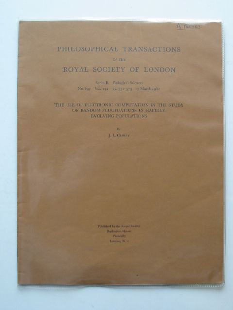 Photo of THE USE OF ELECTRONIC COMPUTATION IN THE STUDY OF RANDOM FLUCTUATIONS IN RAPIDLY EVOLVING POPULATIONS written by Crosby, J.L. published by The Royal Society (STOCK CODE: 556983)  for sale by Stella & Rose's Books