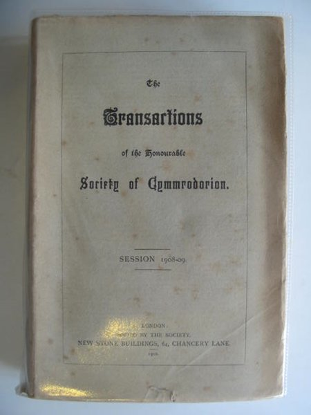 Photo of THE TRANSACTIONS OF THE HONOURABLE SOCIETY OF CYMMRODORION SESSION 1908-09 published by The Honourable Society of Cymmrodorion (STOCK CODE: 557478)  for sale by Stella & Rose's Books