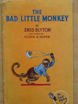 Photo of THE BAD LITTLE MONKEY written by Blyton, Enid illustrated by Soper, Eileen published by The Brockhampton Press Ltd. (STOCK CODE: 560377)  for sale by Stella & Rose's Books