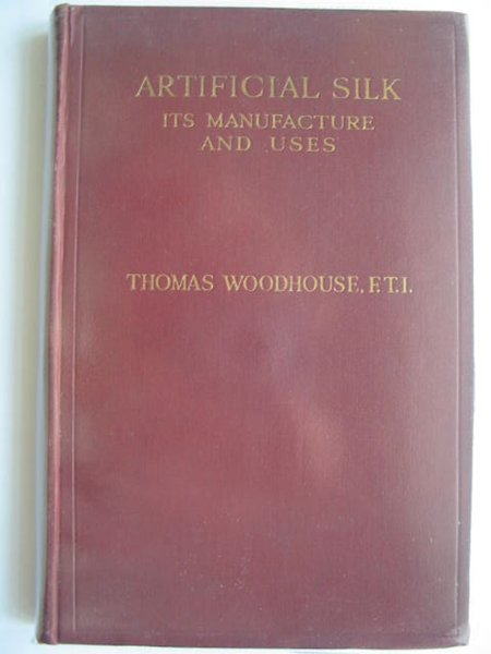 Photo of ARTIFICIAL SILK ITS MANUFACTURE AND USES written by Woodhouse, Thomas published by Sir Isaac Pitman & Sons Ltd. (STOCK CODE: 561509)  for sale by Stella & Rose's Books