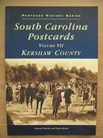 Photo of SOUTH CAROLINA POSTCARDS VOLUME VII KERSHAW COUNTY written by Woody, Howard<br />Beard, Davie published by Arcadia (STOCK CODE: 562395)  for sale by Stella & Rose's Books