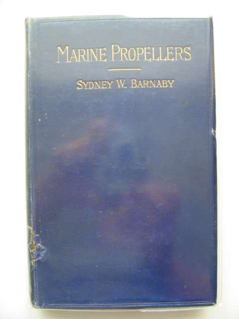 Photo of MARINE PROPELLERS written by Barnaby, Sydney W. published by E. & F.N. Spon Limited (STOCK CODE: 562820)  for sale by Stella & Rose's Books