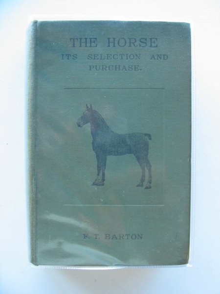 Photo of HORSES THEIR SELECTION AND PURCHASE written by Barton, Frank Townend published by Hurst & Blackett (STOCK CODE: 564492)  for sale by Stella & Rose's Books