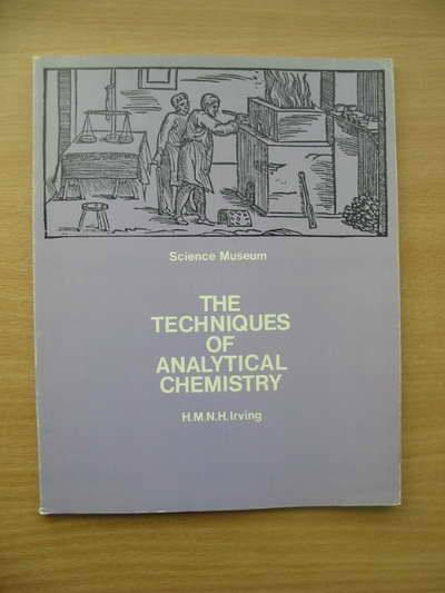 Photo of THE TECHNIQUES OF ANALYTICAL CHEMISTRY written by Irving, H.M.N.H. published by HMSO (STOCK CODE: 564986)  for sale by Stella & Rose's Books