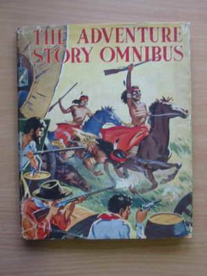 Photo of THE ADVENTURE STORY OMNIBUS- Stock Number: 565536
