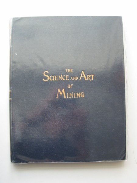 Photo of THE SCIENCE AND ART OF MINING VOL LXI published by Thos. Wall & Sons Ltd. (STOCK CODE: 566244)  for sale by Stella & Rose's Books