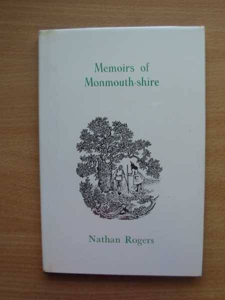 Photo of MEMOIRS OF MONMOUTH-SHIRE 1708 written by Rogers, Nathan illustrated by Waters, Linda published by Moss Rose Press (STOCK CODE: 566676)  for sale by Stella & Rose's Books
