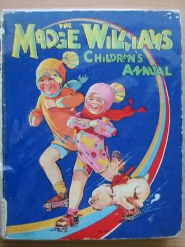 Photo of THE MADGE WILLIAMS CHILDREN'S ANNUAL illustrated by Williams, Madge published by Dean & Son Ltd. (STOCK CODE: 567705)  for sale by Stella & Rose's Books