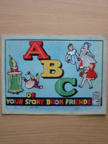 Photo of ABC OF YOUR STORY BOOK FRIENDS published by Raphael Tuck & Sons Ltd. (STOCK CODE: 567721)  for sale by Stella & Rose's Books
