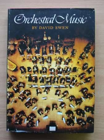 Photo of ORCHESTRAL MUSIC written by Ewen, David published by Franklin Watts (STOCK CODE: 568641)  for sale by Stella & Rose's Books