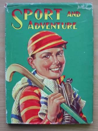 Photo of SPORT AND ADVENTURE written by Gee, Jack et al,  published by Birn Brothers Ltd. (STOCK CODE: 569224)  for sale by Stella & Rose's Books