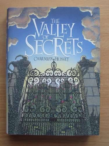 Photo of THE VALLEY OF SECRETS written by Hussey, Charmian illustrated by Crump, Christopher published by Hodder Children's Books (STOCK CODE: 569733)  for sale by Stella & Rose's Books