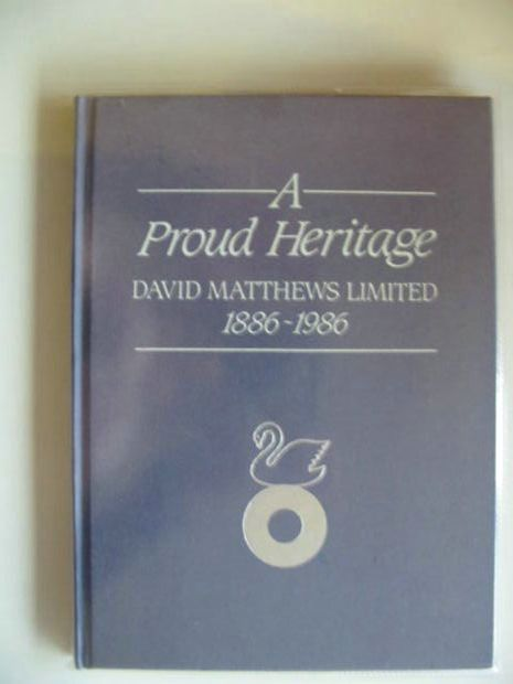 Photo of A PROUD HERITAGE written by Matthews, Leonard D. published by Henry Melland (STOCK CODE: 570225)  for sale by Stella & Rose's Books