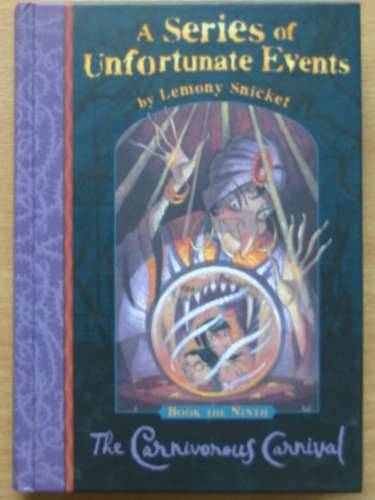 Photo of A SERIES OF UNFORTUNATE EVENTS: THE CARNIVOROUS CARNIVAL written by Snicket, Lemony illustrated by Helquist, Brett published by Egmont Books Ltd. (STOCK CODE: 570317)  for sale by Stella & Rose's Books