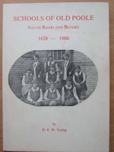 Photo of SCHOOLS OF OLD POOLE SOUTH ROAD AND BEFORE 1628-1980 written by Young, Doreen Elaine Whittaker published by Polus Press (STOCK CODE: 570384)  for sale by Stella & Rose's Books