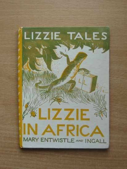 Photo of LIZZIE TALES: BOOK ONE LIZZIE IN AFRICA- Stock Number: 571184