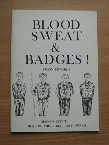Photo of BLOOD SWEAT & BADGES! written by Edwards, Simon published by Ron Bentley (STOCK CODE: 571386)  for sale by Stella & Rose's Books