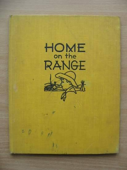 Photo of HOME ON THE RANGE written by Hader, Berta Hader, Elmer illustrated by Hader, Berta Hader, Elmer published by The Macmillan Co. (STOCK CODE: 571687)  for sale by Stella & Rose's Books