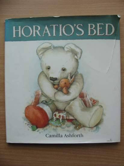 Photo of HORATIO'S BED written by Ashforth, Camilla illustrated by Ashforth, Camilla published by Walker Books (STOCK CODE: 571692)  for sale by Stella & Rose's Books