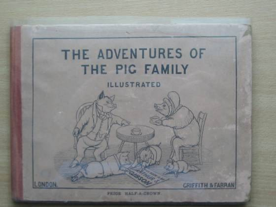 Photo of THE ADVENTURES OF THE PIG FAMILY written by Gibson, Arthur S. published by Griffith and Farran (STOCK CODE: 571841)  for sale by Stella & Rose's Books