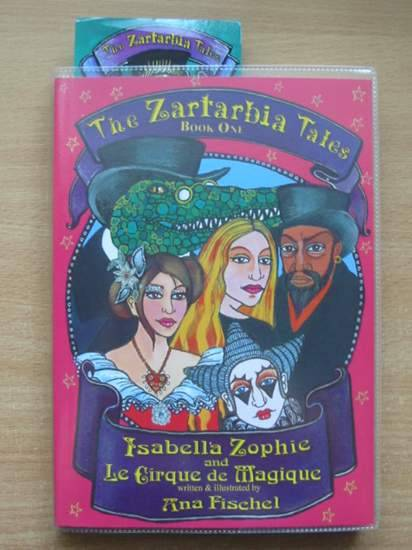 Photo of ISABELLA ZOPHIE AND LE CIRQUE DE MAGIQUE written by Fischel, Ana illustrated by Fischel, Ana published by Pen Press Publishers Ltd. (STOCK CODE: 572253)  for sale by Stella & Rose's Books