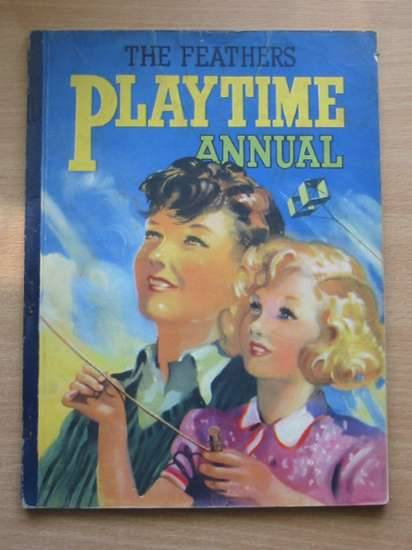 Photo of THE FEATHERS PLAYTIME ANNUAL- Stock Number: 572495