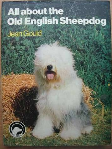 Photo of ALL ABOUT THE OLD ENGLISH SHEEPDOG written by Gould, Jean published by Pelham Books (STOCK CODE: 573077)  for sale by Stella & Rose's Books