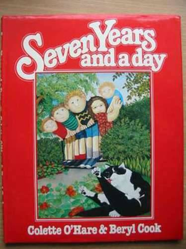 Photo of SEVEN YEARS AND A DAY written by O'Hare, Colette illustrated by Cook, Beryl published by Collins (STOCK CODE: 573446)  for sale by Stella & Rose's Books