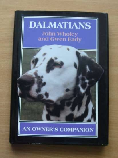Photo of DALMATIANS AN OWNER'S COMPANION written by Wholey, John
