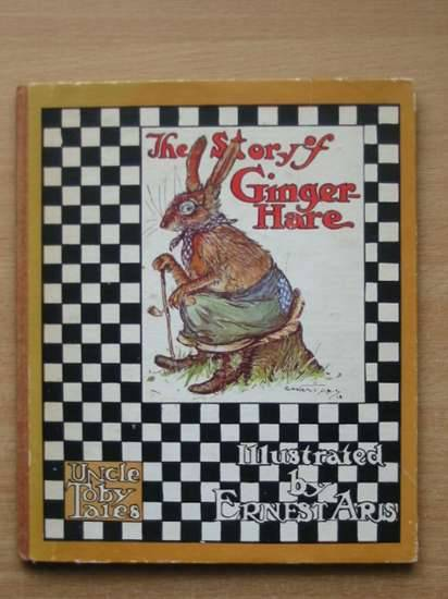 Photo of THE STORY OF GINGER HARE illustrated by Aris, Ernest A. published by Ward Lock & Co Ltd. (STOCK CODE: 573842)  for sale by Stella & Rose's Books