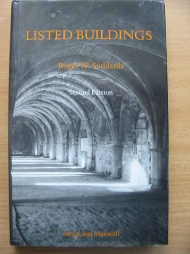 Photo of LISTED BUILDINGS written by Suddards, Roger W.<br />et al, published by Sweet &amp; Maxwell (STOCK CODE: 574499)  for sale by Stella & Rose's Books