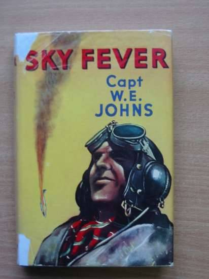 Photo of SKY FEVER written by Johns, W.E. published by Latimer House (STOCK CODE: 575178)  for sale by Stella & Rose's Books
