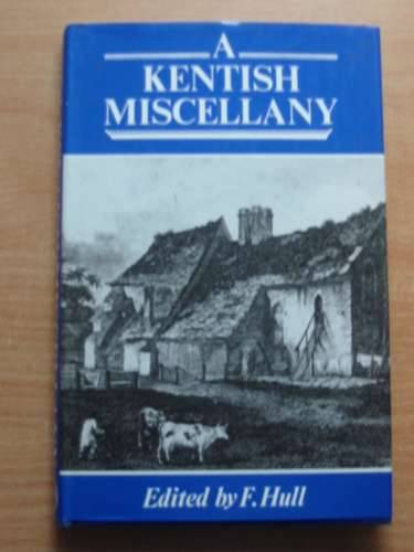 Photo of A KENTISH MISCELLANY written by Hull, F. published by Kent Archaeological Society (STOCK CODE: 576534)  for sale by Stella & Rose's Books