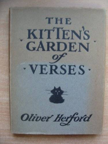 Photo of THE KITTEN'S GARDEN OF VERSES written by Herford, Oliver illustrated by Herford, Oliver published by Bickers & Son (STOCK CODE: 577746)  for sale by Stella & Rose's Books