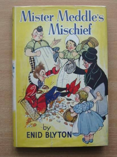 Photo of MISTER MEDDLE'S MISCHIEF written by Blyton, Enid illustrated by Mercer, Joyce<br />Turvey, Rosalind M. published by George Newnes Ltd. (STOCK CODE: 579352)  for sale by Stella & Rose's Books