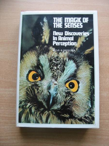 Photo of THE MAGIC OF THE SENSES: NEW DISCOVERIES IN ANIMAL PERCEPTION- Stock Number: 581384