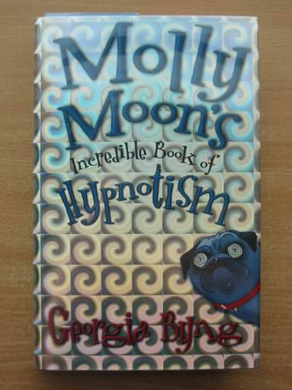 Photo of MOLLY MOON'S INCREDIBLE BOOK OF HYPNOTISM written by Byng, Georgia published by Macmillan Children's Books (STOCK CODE: 582080)  for sale by Stella & Rose's Books