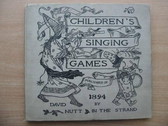 Photo of CHILDREN'S SINGING GAMES written by Gomme, Alice Bertha illustrated by Smith, Winifred published by David Nutt (STOCK CODE: 582089)  for sale by Stella & Rose's Books