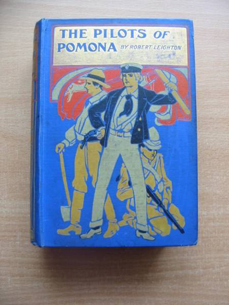 Photo of THE PILOTS OF POMONA written by Leighton, Robert illustrated by Leighton, John published by Blackie & Son Ltd. (STOCK CODE: 582196)  for sale by Stella & Rose's Books