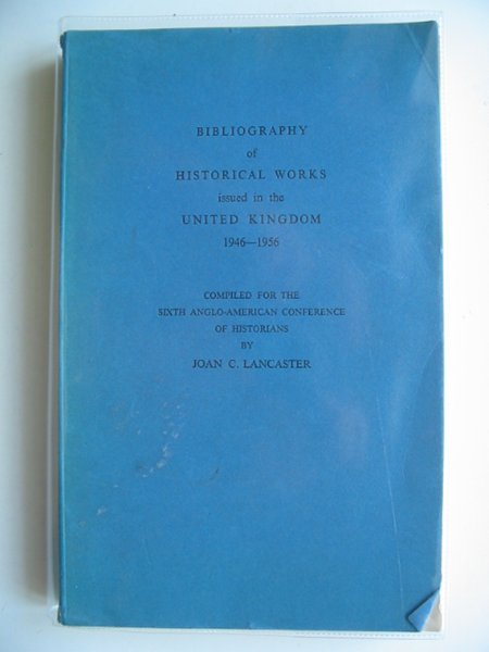 Photo of BIBLIOGRAPHY OF HISTORICAL WORKS ISSUED IN THE UNITED KINGDOM 1946-1956- Stock Number: 582652