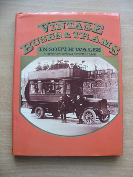 Photo of VINTAGE BUSES & TRAMS IN SOUTH WALES written by Williams, Stewart published by Stewart Williams (STOCK CODE: 584248)  for sale by Stella & Rose's Books