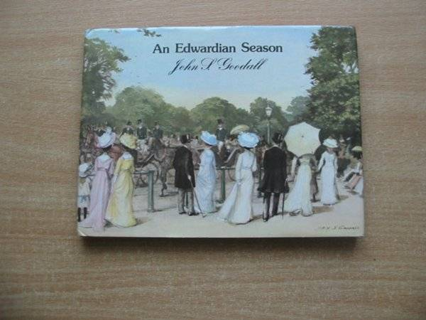 Photo of AN EDWARDIAN SEASON written by Goodall, John S. illustrated by Goodall, John S. published by Macmillan London Limited (STOCK CODE: 584389)  for sale by Stella & Rose's Books