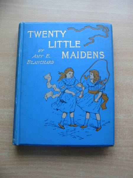 Photo of TWENTY LITTLE MAIDENS written by Blanchard, Amy illustrated by Waugh, Ida published by Isbister & Company Limited (STOCK CODE: 585068)  for sale by Stella & Rose's Books