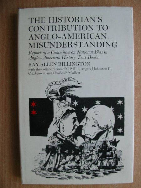 Photo of THE HISTORIAN'S CONTRIBUTION TO ANGLO-AMERICAN MISUNDERSTANDING written by Billington, Ray Allen published by Routledge & Kegan Paul (STOCK CODE: 586484)  for sale by Stella & Rose's Books