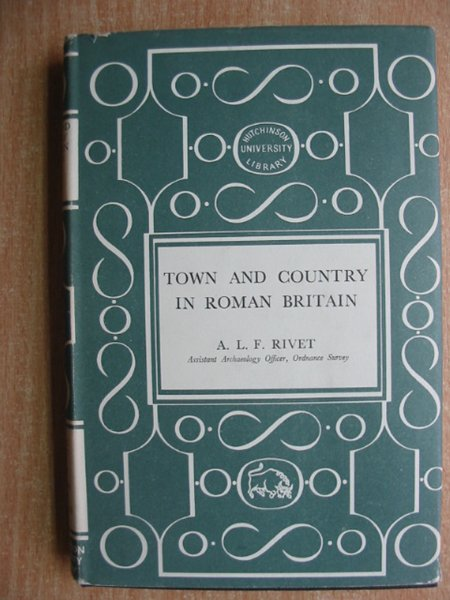 Photo of TOWN AND COUNTRY IN ROMAN BRITAIN written by Rivet, A.L.F. published by Hutchinson's University Library (STOCK CODE: 587320)  for sale by Stella & Rose's Books